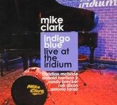 Indigo blue : Live at the Iridium
