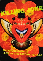 Malicious damage : Live at the Astoria 12.10.03