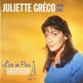 Live in Paris : Juliette Gréco 1956-1961