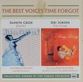 The best voices time forgot : Juanita Cruse Juanita! : Jeri Jorden Easy living