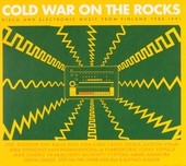 Cold war on the rocks : Disco and electronic music from Finland 1980-1991