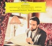 Destination Rachmaninov : arrival : piano concertos nos. 1 & 3