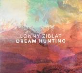 Dream hunting