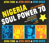 Nigeria soul power 70 : afro-funk afro-rock afro-disco