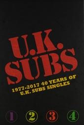 1977-2017 40 years of U.K. Subs singles