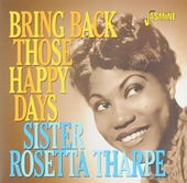 Bring back those happy days : greatest hits and selected recordings 1938-1957