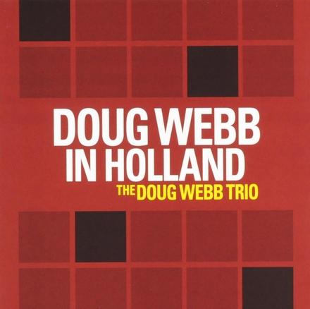 Doug Webb in Holland