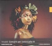 Concerti per violoncello III