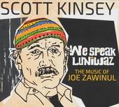We speak luniwaz : the music of Joe Zawinul