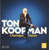 Ton Koopman : a baroque master