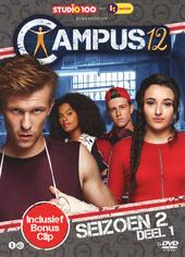 Campus 12. Seizoen 2, Deel 1