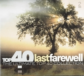 Top 40 last farewell : the ultimate top 40 collection