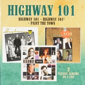Highway 101 ; Highway 101 2 - Paint the town