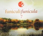 Funiculi funicula : Radio 2 klassiekers. Vol. 7
