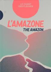 L'Amazone : le chant des fleuves