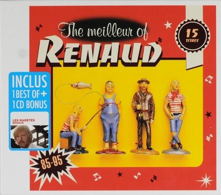 The meilleur of Renaud 85-95 ; Les raretés