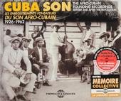 Cuba son : les enregistrements fondateurs du son Afro-Cubain 1926-1962