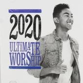 2020: Ultimate worship