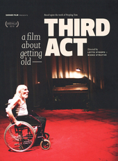 Third act : a film about getting old