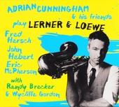 Adrian Cunningham & his friends play Lerner & Loewe