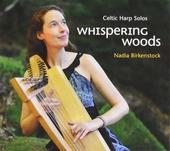 Whispering woods : Celtic harp solos