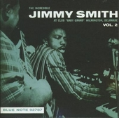 """The incredible Jimmy Smith at the club """"Baby Grand"""", Wilmington, Delaware. Vol. 2"""