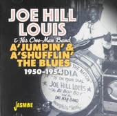 Joe Hill Louis & his One-man band : a 'jumpin' & a 'shufflin' the blues 1950-1954