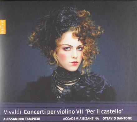 Concerti per violino VII 'per il castello'
