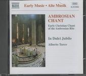 Ambrosian chant : early Christian chant of the Ambrosian rite