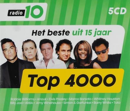 Radio 10 Top 4000 : Het beste uit 15 jaar