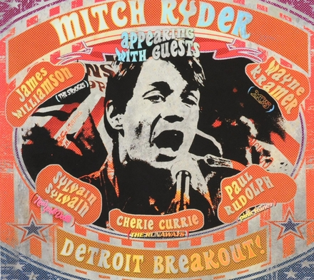 Detroit breakout! : Mitch Ryder appearing with guests
