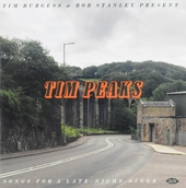 Tim Peaks : Songs for a late dinner