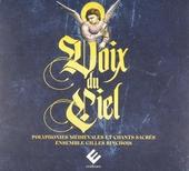 Voix du ciel : Polyphonies médiévales et chants sacrés