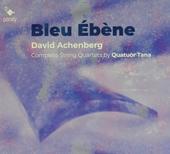 Bleu ébène : Complete string quartets
