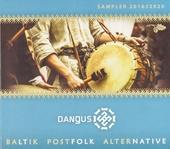 Dangus 2018/2020 : Baltik postfolk alternative