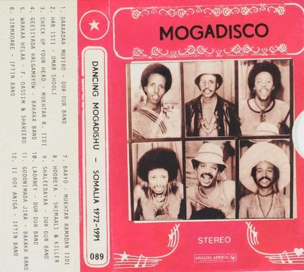 Mogadisco : dancing Mogadishu - Somalia 1972-1991
