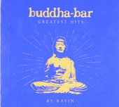 Buddha-bar : greatest hits by Ravin
