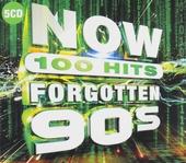 Now 100 hits forgotton 90s