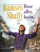 Door alles heen : Ramses Shaffy 1933-2009