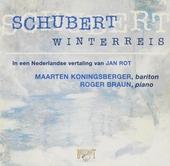 Winterreis : 24 liederen op tekst van Wilhelm Müller, in een Nederlandse vertaling van Jan Rot