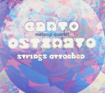 Canto ostinato : strings attached