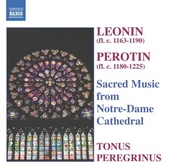 Sacred music from Notre-Dame Cathedral : Leonin [and] Perotin