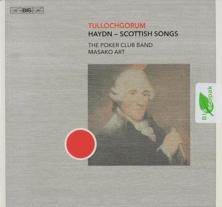 Tullochgorum : Haydn - Scottish songs