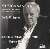 Musica sancta : A selection of carols and sacred music composed by David W. Jepson