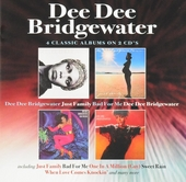 Dee Dee Bridgewater ; Just family ; Bad for me ; Dee Dee Bridgewater