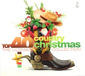 Top 40 country Christmas : the ultimate top 40 collection