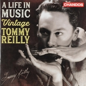 A life in music : Vintage Tommy Reilly