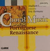 Choral music of the Portuguese Renaissance