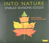 Into nature : Vivaldi seasons and other sounds from mother earth