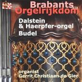 Brabants orgelrijkdom XIX : Dalstein & Haerpfer-orgel Budel. vol.19
